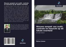 Bookcover of Nieuwe aanpak van audit, controle en toezicht op de lokale overheid