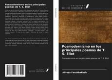 Couverture de Posmodernismo en los principales poemas de T. S. Eliot