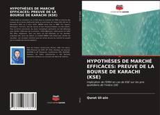 Bookcover of HYPOTHÈSES DE MARCHÉ EFFICACES: PREUVE DE LA BOURSE DE KARACHI (KSE)