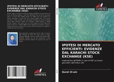 Bookcover of IPOTESI DI MERCATO EFFICIENTI: EVIDENZE DAL KARACHI STOCK EXCHANGE (KSE)