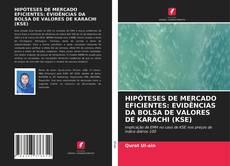 HIPÓTESES DE MERCADO EFICIENTES: EVIDÊNCIAS DA BOLSA DE VALORES DE KARACHI (KSE)的封面
