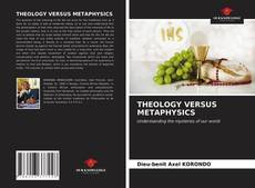 Bookcover of THEOLOGY VERSUS METAPHYSICS