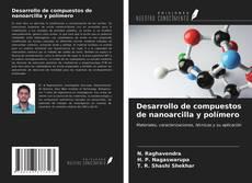 Desarrollo de compuestos de nanoarcilla y polímero的封面