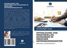 Bookcover of OFFENLEGUNG VON IMMATERIELLEN KATEGORIEN IM INDISCHEN UNTERNEHMENSSEKTOR