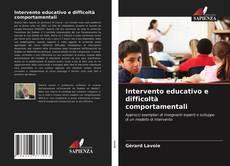 Copertina di Intervento educativo e difficoltà comportamentali