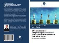Buchcover von Effektivität der Vergütungsstruktur auf die Arbeitszufriedenheit der Mitarbeiter