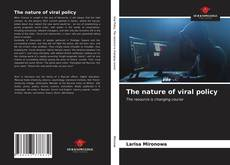 Bookcover of The nature of viral policy