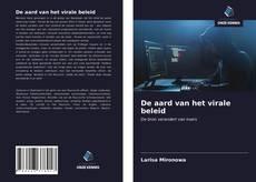 Bookcover of De aard van het virale beleid