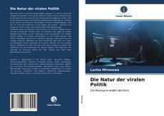 Buchcover von Die Natur der viralen Politik