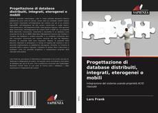 Обложка Progettazione di database distribuiti, integrati, eterogenei o mobili