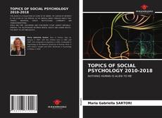 Buchcover von TOPICS OF SOCIAL PSYCHOLOGY 2010-2018