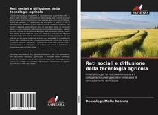 Reti sociali e diffusione della tecnologia agricola kitap kapağı