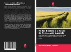 Redes Sociais e Difusão da Tecnologia Agrícola kitap kapağı