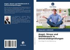 Buchcover von Angst, Stress und Wettbewerb in Universitätsprüfungen