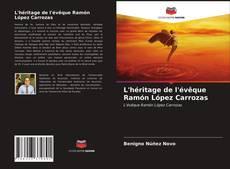 Buchcover von L'héritage de l'évêque Ramón López Carrozas