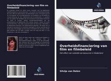 Portada del libro de Overheidsfinanciering van film en filmbeleid