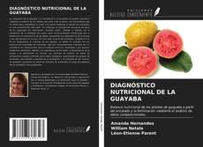 Borítókép a  DIAGNÓSTICO NUTRICIONAL DE LA GUAYABA - hoz