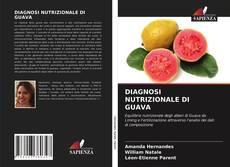 Bookcover of DIAGNOSI NUTRIZIONALE DI GUAVA