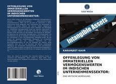 Bookcover of OFFENLEGUNG VON IMMATERIELLEN VERMÖGENSWERTEN IM INDISCHEN UNTERNEHMENSSEKTOR: