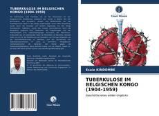 Borítókép a  TUBERKULOSE IM BELGISCHEN KONGO (1904-1959) - hoz