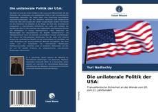 Die unilaterale Politik der USA:的封面