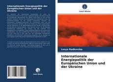 Borítókép a  Internationale Energiepolitik der Europäischen Union und der Ukraine - hoz