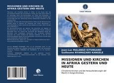 Couverture de MISSIONEN UND KIRCHEN IN AFRIKA GESTERN UND HEUTE