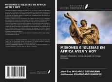 Portada del libro de MISIONES E IGLESIAS EN ÁFRICA AYER Y HOY