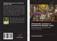 Borítókép a  Afrykańska powieść w kontekście poetyki walki - hoz