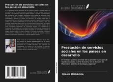 Prestación de servicios sociales en los países en desarrollo的封面