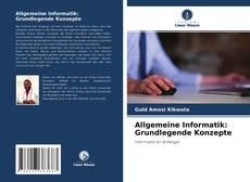 Bookcover of Allgemeine Informatik: Grundlegende Konzepte