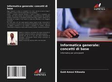 Portada del libro de Informatica generale: concetti di base