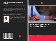 Обложка Informática em Geral: Conceitos Básicos