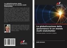Couverture de La globalizzazione della governance in un mondo multi-stakeholder