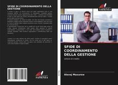 Bookcover of SFIDE DI COORDINAMENTO DELLA GESTIONE