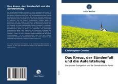 Portada del libro de Das Kreuz, der Sündenfall und die Auferstehung