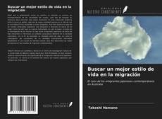 Buscar un mejor estilo de vida en la migración kitap kapağı