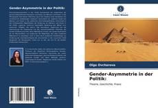 Bookcover of Gender-Asymmetrie in der Politik: