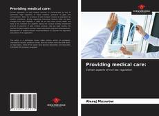 Buchcover von Providing medical care: