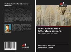 Bookcover of Punti salienti della letteratura persiana: