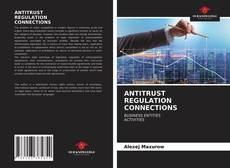 Buchcover von ANTITRUST REGULATION CONNECTIONS