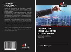 Обложка ANTITRUST REGOLAMENTO CONNESSIONI