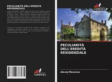 Обложка PECULIARITÀ DELL'EREDITÀ RESIDENZIALE