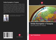 Copertina di União Europeia e Turquia