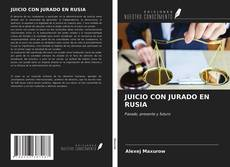 Bookcover of JUICIO CON JURADO EN RUSIA