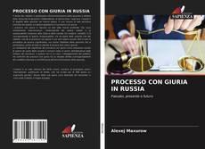 Bookcover of PROCESSO CON GIURIA IN RUSSIA