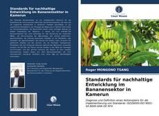 Bookcover of Standards für nachhaltige Entwicklung im Bananensektor in Kamerun