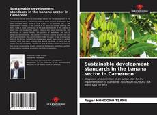 Couverture de Sustainable development standards in the banana sector in Cameroon
