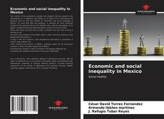 Buchcover von Economic and social inequality in Mexico