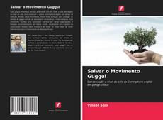 Borítókép a  Salvar o Movimento Guggul - hoz